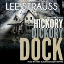 Hickory Dickory Dock: A Marlow and Sage Mystery, Lee Strauss