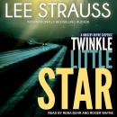 Twinkle Little Star: A Marlow and Sage Mystery, Lee Strauss