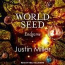 World Seed: Endgame, Justin Miller