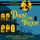 Doom and Broom, Annabel Chase