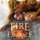 Fire In His Embrace, Ruby Dixon