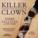 Killer Clown: The John Wayne Gacy Murders, Terry Sullivan