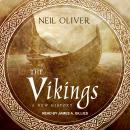 Vikings: A New History, Neil Oliver