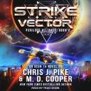 Strike Vector, Chris J. Pike, M. D. Cooper
