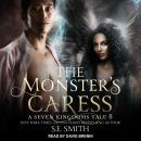 The Monster's Caress: A Seven Kingdoms Tale 8 Audiobook