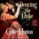Denying the Duke, Callie Hutton