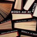 Words Are My Matter: Writings About Life and Books, 2000-2016, with a Journal of a Writer's Week Audiobook