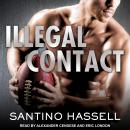 Illegal Contact Audiobook