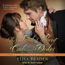 Truth About Cads and Dukes, Elisa Braden