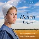 An Honest Love Audiobook