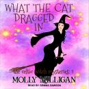 What The Cat Dragged In Audiobook