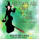 All Cats Are Grey In The Dark Audiobook