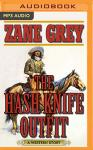 Hash Knife Outfit, Zane Grey
