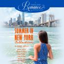 Summer in New York Collection: Six Romance Novellas Audiobook