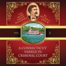 A Connecticut Yankee in Criminal Court Audiobook