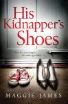 His Kidnapper's Shoes Audiobook