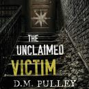 Unclaimed Victim, D. M. Pulley