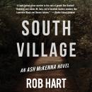 South Village, Rob Hart
