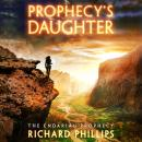 Prophecy's Daughter, Richard Phillips