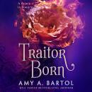 Traitor Born Audiobook