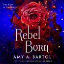 Rebel Born Audiobook