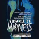 Absolute Madness Audiobook