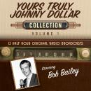 Yours Truly, Johnny Dollar, Collection 1 Audiobook
