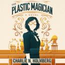 The Plastic Magician Audiobook
