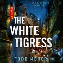 The White Tigress Audiobook