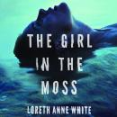 The Girl in the Moss Audiobook