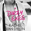 Dirty Exes Audiobook