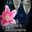 Only a Millionaire: A Sinclair Novella Audiobook