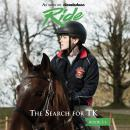 Ride: The Search for TK Audiobook