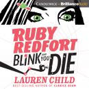 Ruby Redfort Blink and You Die Audiobook