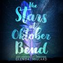 The Stars at Oktober Bend Audiobook