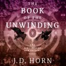 The Book of the Unwinding Audiobook
