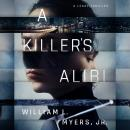 A Killer's Alibi Audiobook