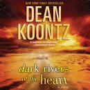 Dark Rivers of the Heart Audiobook