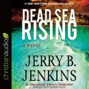 Dead Sea Rising: A Novel Audiobook