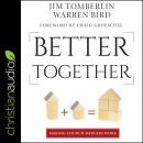 Better Together: Making Church Mergers Work Audiobook