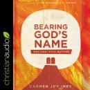 Bearing God's Name: Why Sinai Still Matters Audiobook