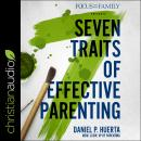 7 Traits of Effective Parenting Audiobook