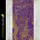 Free at Last?: The Gospel in the African American Experience Audiobook
