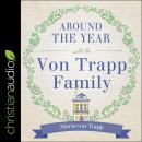 Around the Year with the Von Trapp Family Audiobook