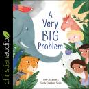 A Very Big Problem Audiobook