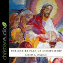 The Master Plan of Discipleship Audiobook