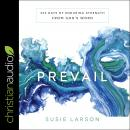 Prevail: 365 Days of Enduring Strength from God's Word Audiobook
