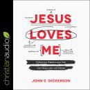 Jesus Loves Me: Christian Essentials for the Head and the Heart Audiobook