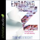 Engaging Generation Z: Raising the Bar for Youth Ministry Audiobook