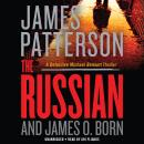 Russian, James O. Born, James Patterson